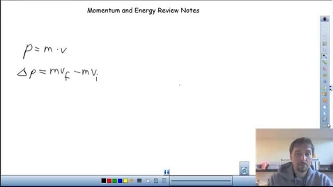 Thumbnail for entry Momentum and Energy Review
