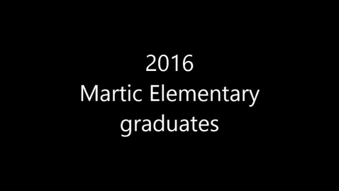 Thumbnail for entry Our Martic Graduates