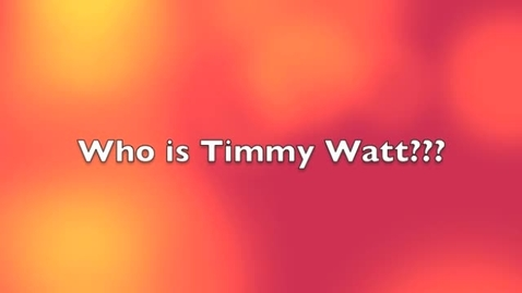Thumbnail for entry Timmy Watt's Autobiography