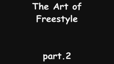 Thumbnail for entry Art of freestyle part. 2