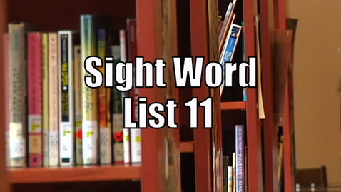 Thumbnail for entry Sight Words List 11
