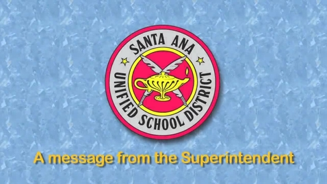 Thumbnail for entry Superintendent's Message to the Community - November 2012 SAUSD