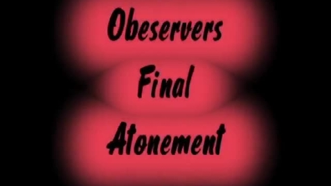 Thumbnail for entry Observers FinalAtonement