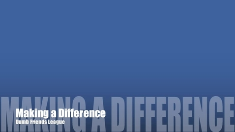 Thumbnail for entry Making a Difference- New and Improved