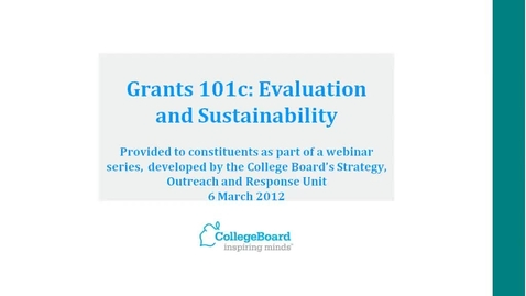 Thumbnail for entry Grants 101c: Evaluation and Sustainability