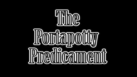 Thumbnail for entry The Portapotty Predicament SH2