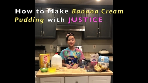 Thumbnail for entry How to Make Banana Cream Pudding with Justice