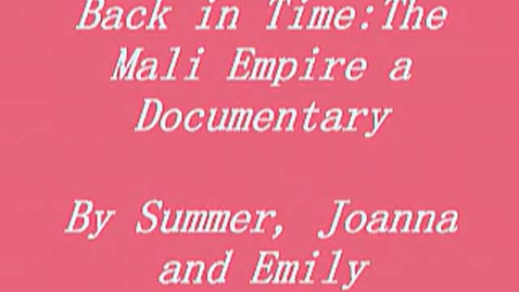 Thumbnail for entry Back In Time: The Mali Empire a Documentary
