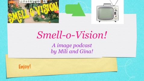 Thumbnail for entry What is Smell-O-Vision?