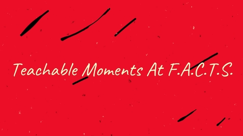 Thumbnail for entry Teachable Moments Week 8