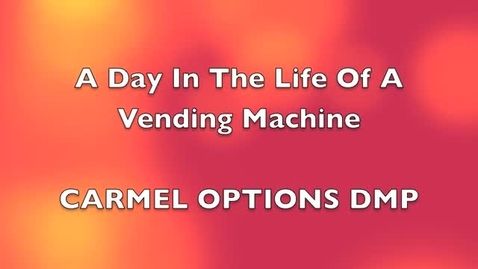 Thumbnail for entry A Day In the Life Of a Vending Machine