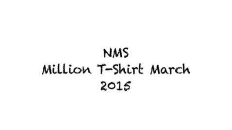 Thumbnail for entry NMS Million T-Shirt March 2015
