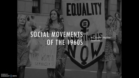 Thumbnail for entry Social movements of the 1960s flipped classroom