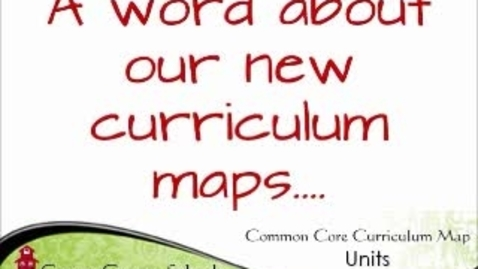 Thumbnail for entry Curriculum Maps and Unit Assessments 2013