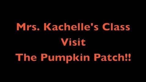 Thumbnail for entry Mrs. Kachelle Pumpkin Patch