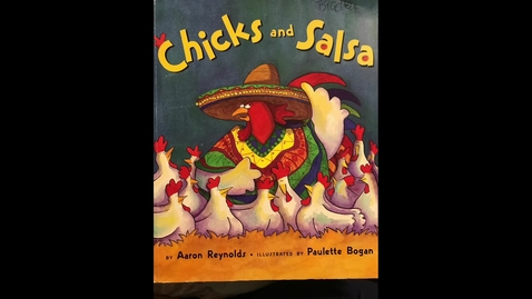 Thumbnail for entry Mrs. Harrell reads Chicks and Salsa