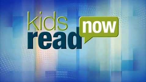 Thumbnail for entry Educators, Parents and Kids Love Kids Read Now