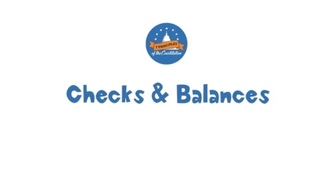 Thumbnail for entry 20-2 Checks and Balances