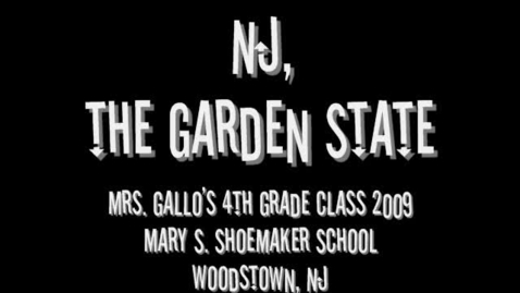 Thumbnail for entry NJ, the Garden State-Mrs. Gallo's 4th Grade Class 2009-Mary S. Shoemaker School