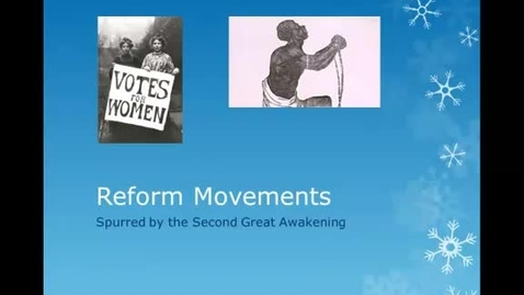 Thumbnail for entry Reform Movements 1800s