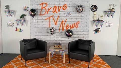 Thumbnail for entry Brave TV News 5/13/2021