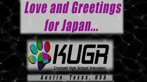 Thumbnail for entry Japan Messages of Love from KUGR