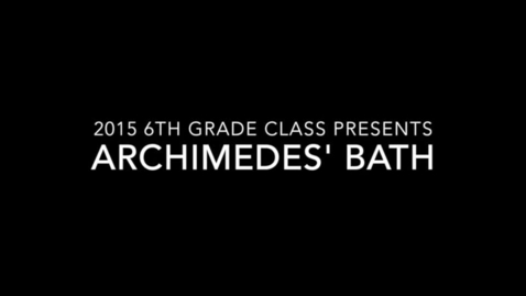 Thumbnail for entry Archimedes Bath (Greek)
