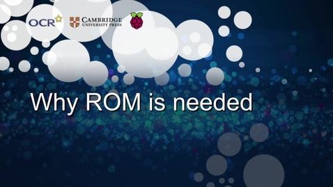 Thumbnail for entry Why ROM is needed