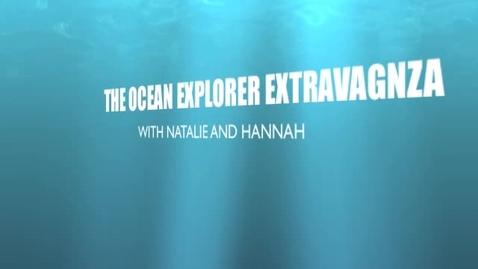 Thumbnail for entry Ocean Explorer Extravaganza
