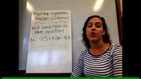 Thumbnail for entry Pre-Alg - Sect 3-10 Multistep Equations: Fractions & Decimals