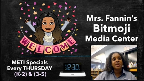 Thumbnail for entry Week 2 - Thursday METI Specials - Mrs. Bitmoji Media Center Thinglink