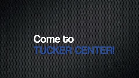 Thumbnail for entry Tucker Center Advertisement