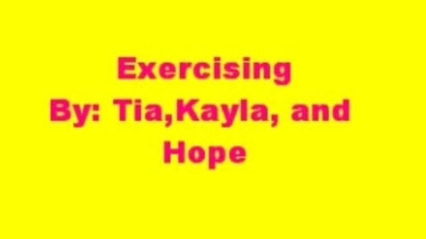 Thumbnail for entry Exercising with Tia