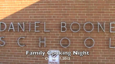 Thumbnail for entry Family Cooking Night - Daniel Boone