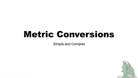 Thumbnail for entry Simple Metric Conversions