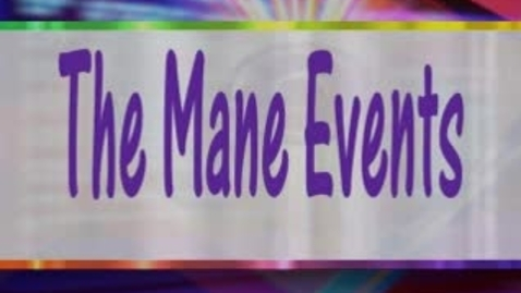 Thumbnail for entry The Mane Event November 10, 2014