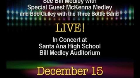 Thumbnail for entry PSA for Bill Medley Concert Santa Ana H.S.