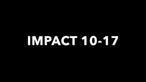 Thumbnail for entry IMPACT 10-17