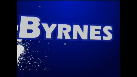 Thumbnail for entry Byrnes Today - August 28, 2013