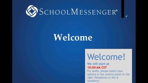 Thumbnail for entry School Messenger End User Guide