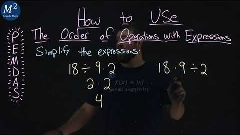 Thumbnail for entry How to Use the Order of Operations with Expressions | Two Examples | Part 2 of 5 | Minute Math