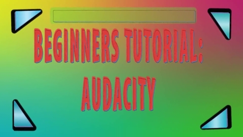 Thumbnail for entry How to Use Audacity
