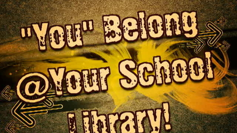 Thumbnail for entry You Belong @ Your School Library