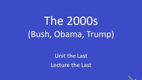 Thumbnail for entry AP US: The 2000s, part 1