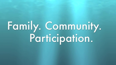 Thumbnail for entry Family, Community, and Participation