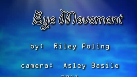 Thumbnail for entry Eye Movement