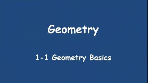 Thumbnail for entry 1-1 Geometry Basics
