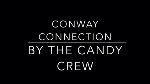 Thumbnail for entry Conway Connection, episode #3, 10/5/17, candy