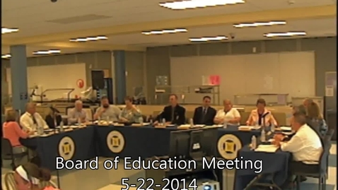 Thumbnail for entry Wayne Central Board of Education Meeting 5-22-14