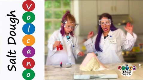 Thumbnail for entry The STEAM Team with Lilly & Me: Salt Dough Volcano